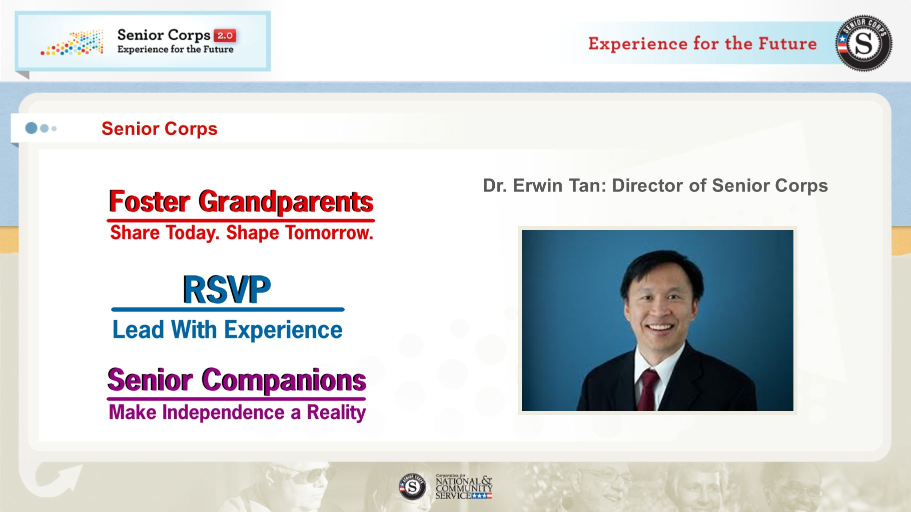 Senior Corps Dr. Erwin Tan: Director of Senior Corps