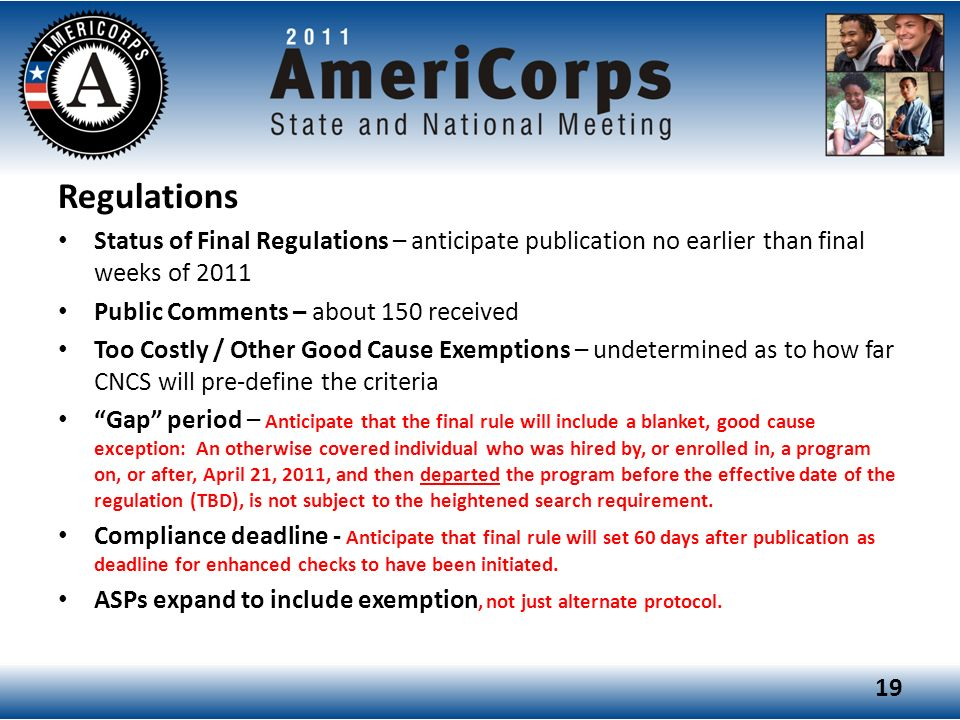 Regulations Status of Final Regulations – anticipate publication no earlier than final weeks of 2011.