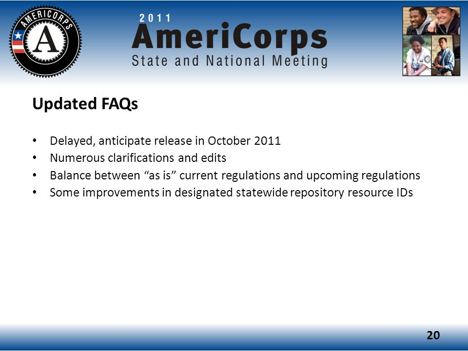 Updated FAQs Delayed, anticipate release in October 2011