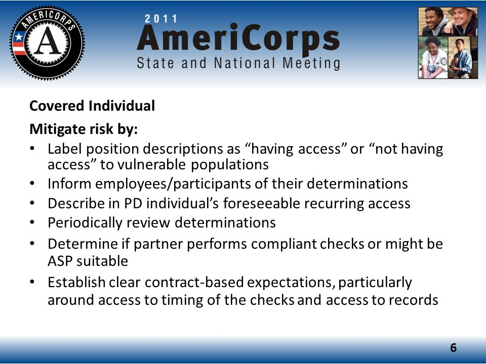 Covered Individual Mitigate risk by: Label position descriptions as having access or not having access to vulnerable populations.