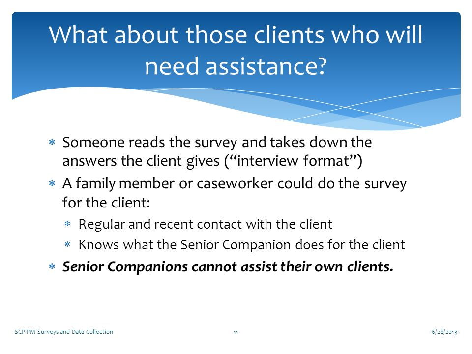 What about those clients who will need assistance