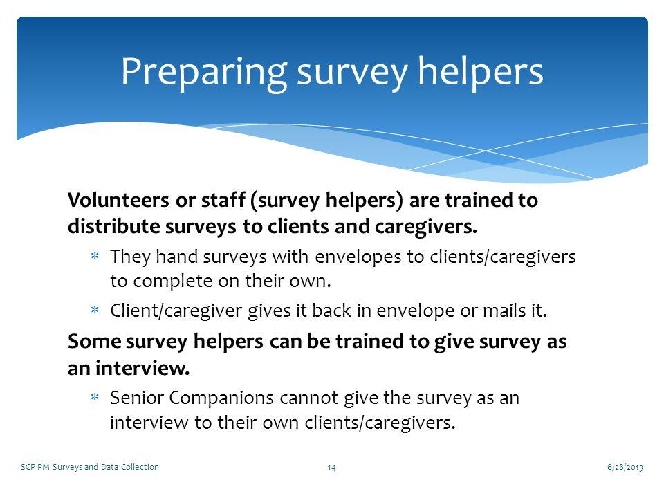 Preparing survey helpers