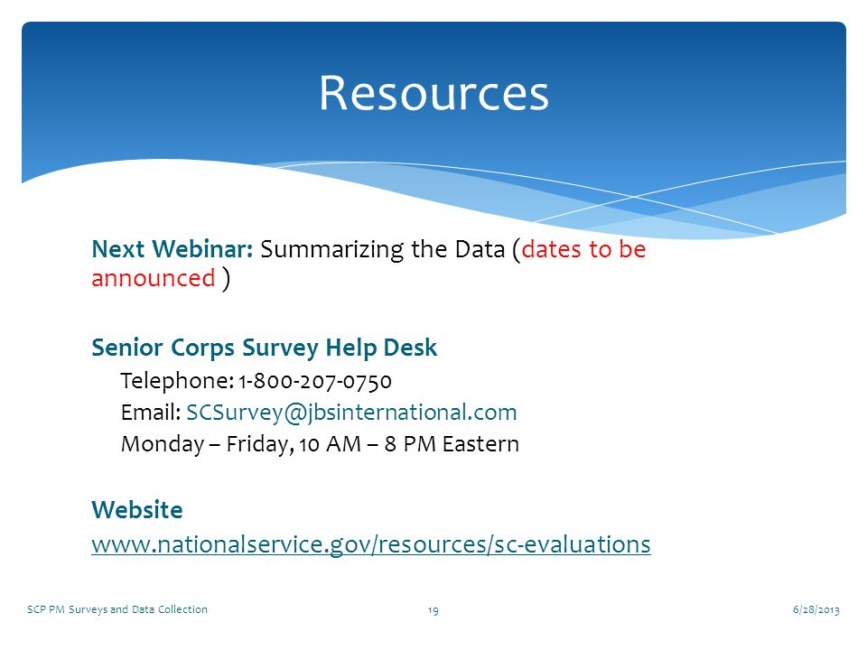 Resources Next Webinar: Summarizing the Data (dates to be announced )