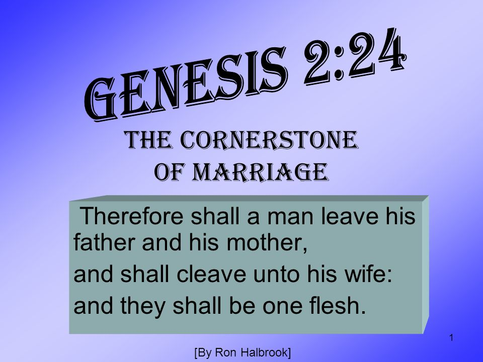 THE CORNERSTONE OF MARRIAGE