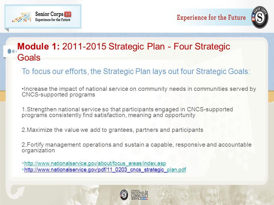 Module 1: 2011-2015 Strategic Plan - Four Strategic Goals