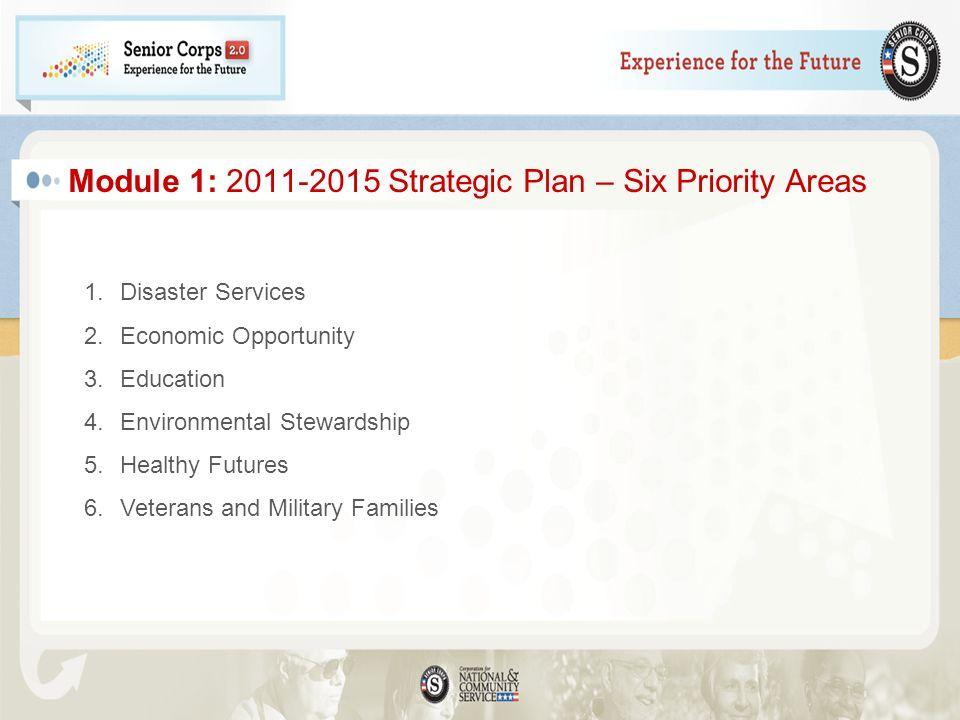 Module 1: 2011-2015 Strategic Plan – Six Priority Areas