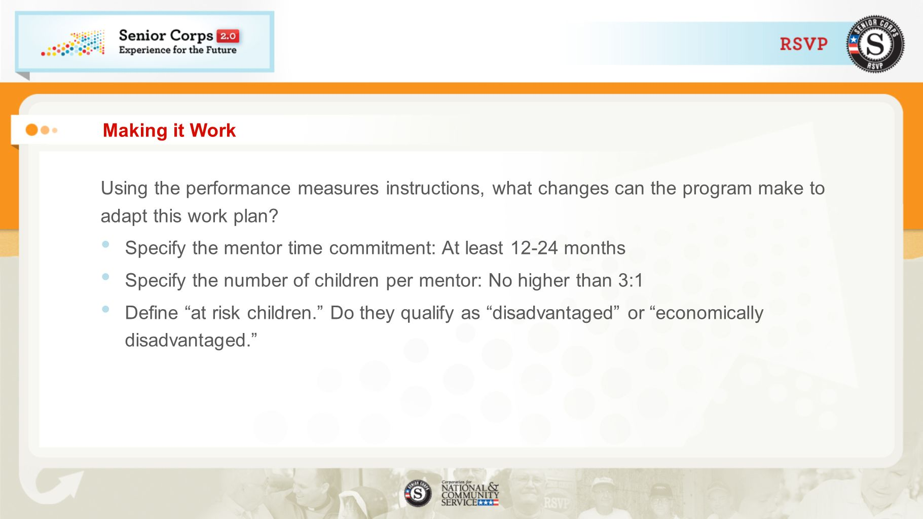 Specify the mentor time commitment: At least 12-24 months