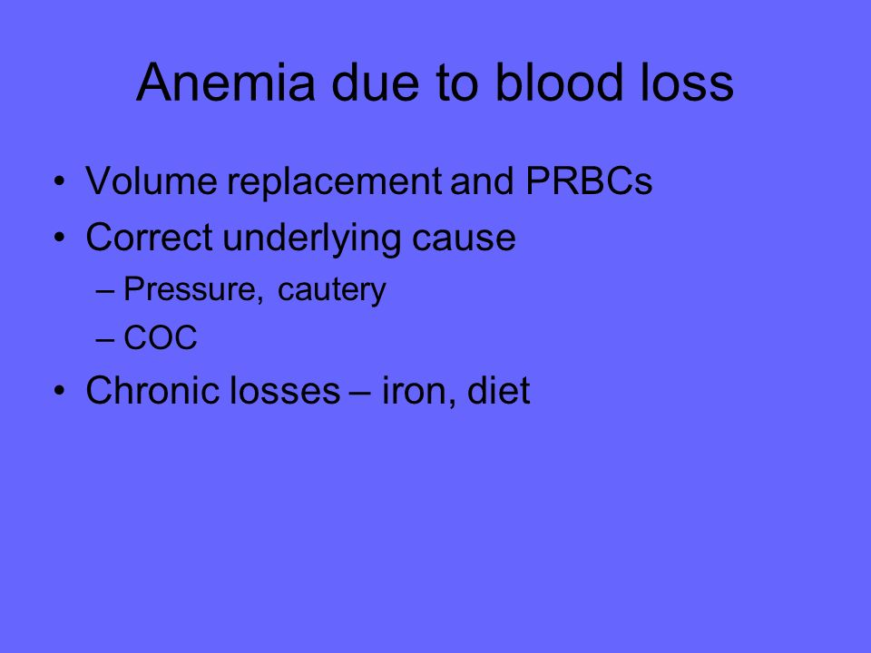 Anemia due to blood loss