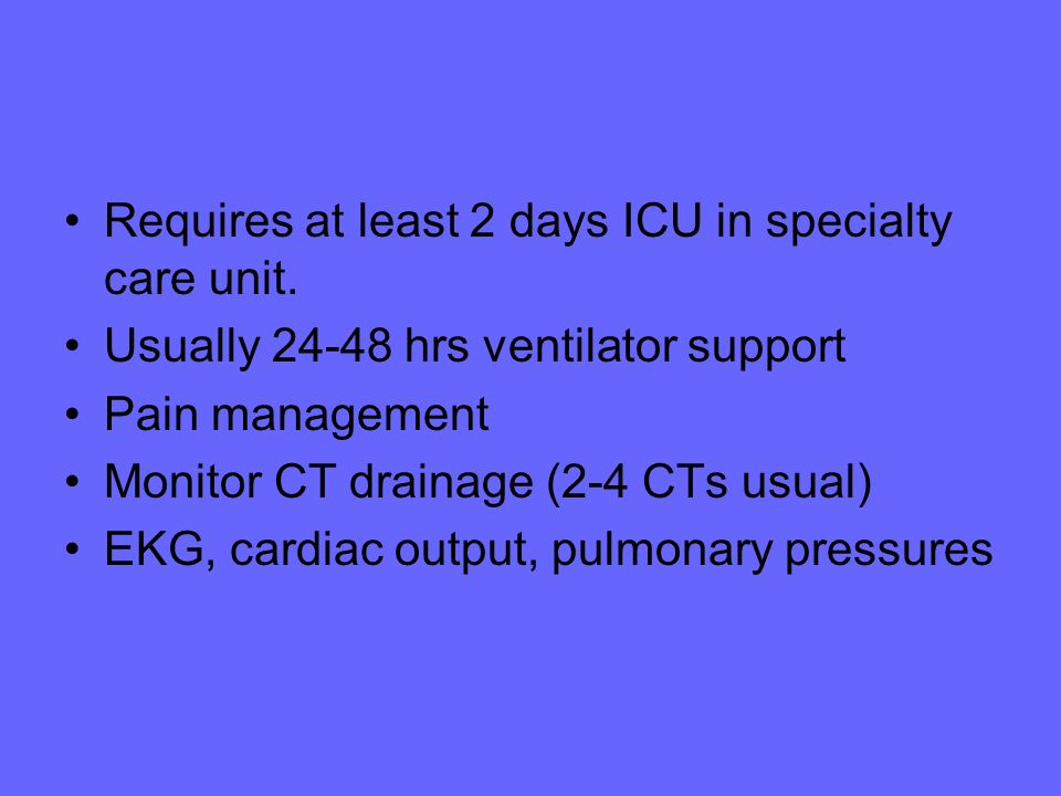 Requires at least 2 days ICU in specialty care unit.