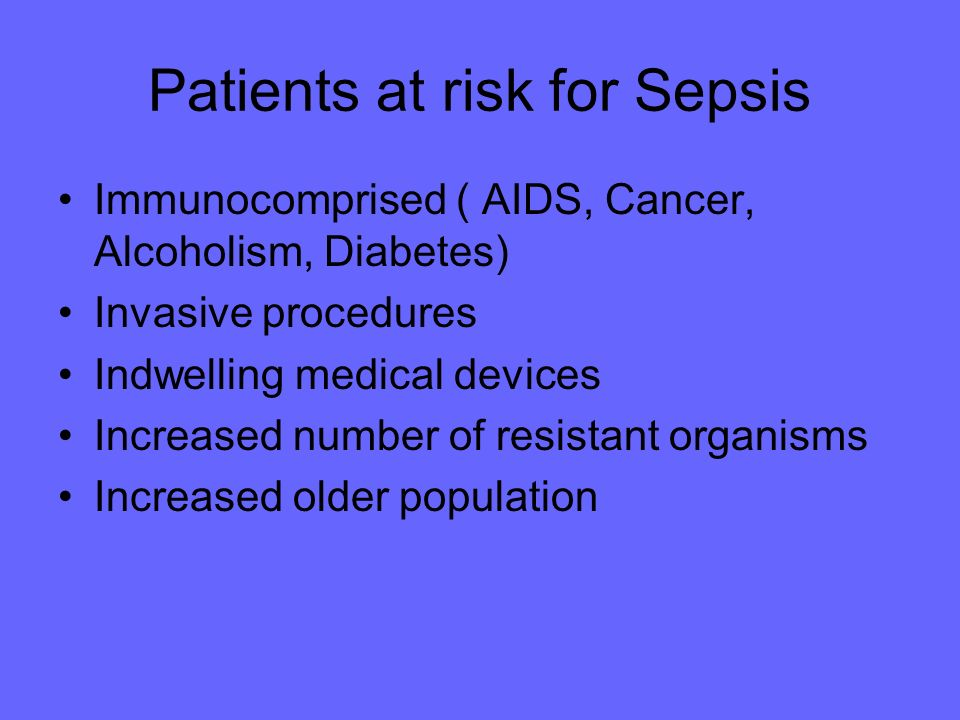 Patients at risk for Sepsis