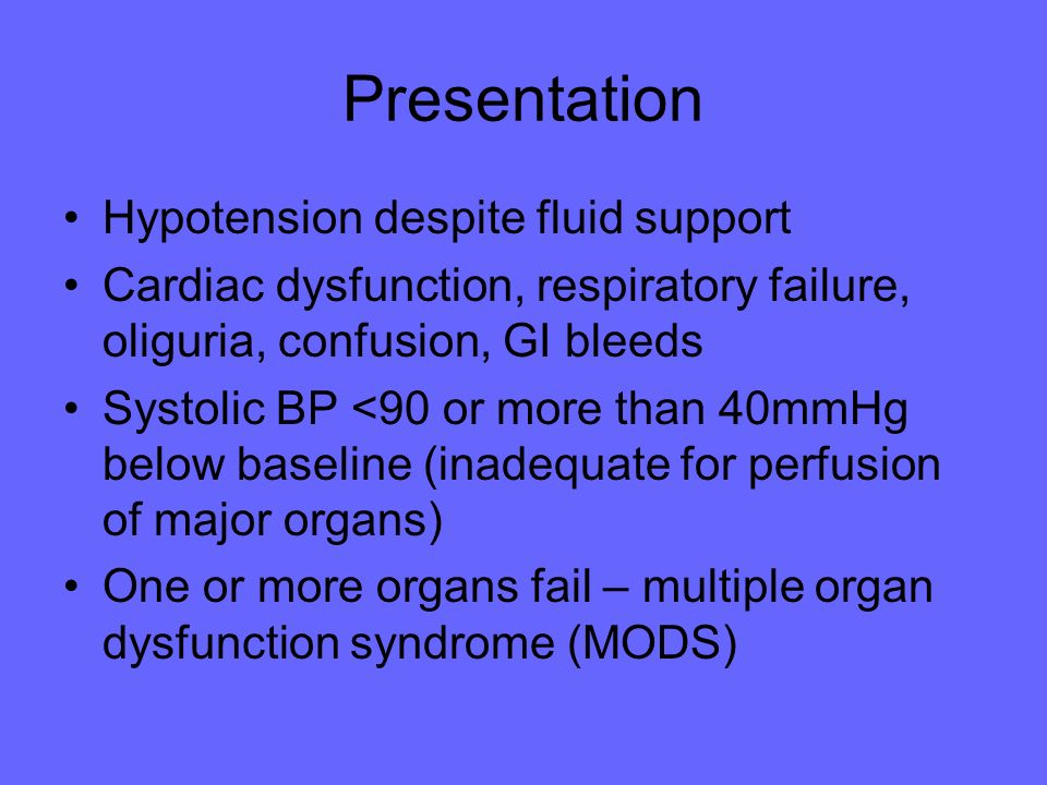 Presentation Hypotension despite fluid support