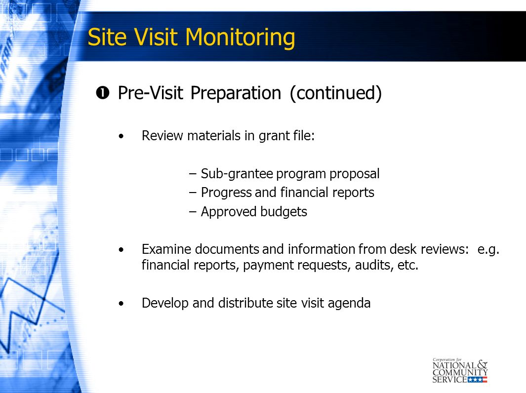 Site Visit Monitoring Pre-Visit Preparation (continued)