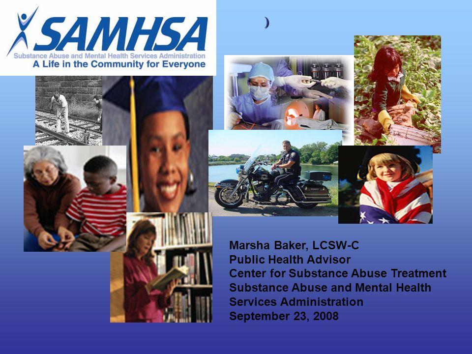 ) Marsha Baker, LCSW-C Public Health Advisor