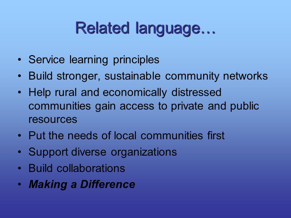 Related language… Service learning principles