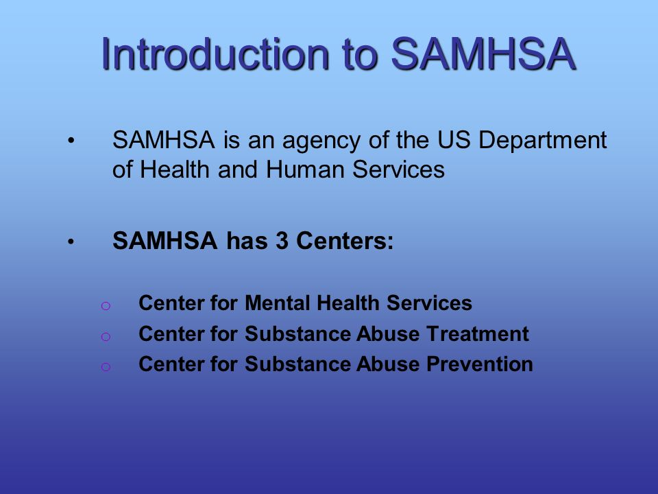 Introduction to SAMHSA