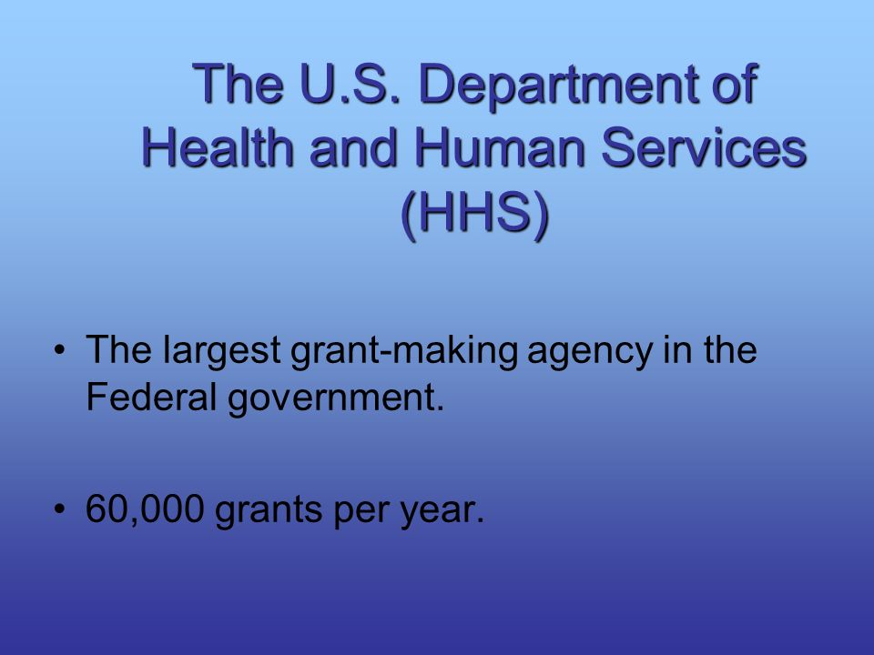 The U.S. Department of Health and Human Services (HHS)