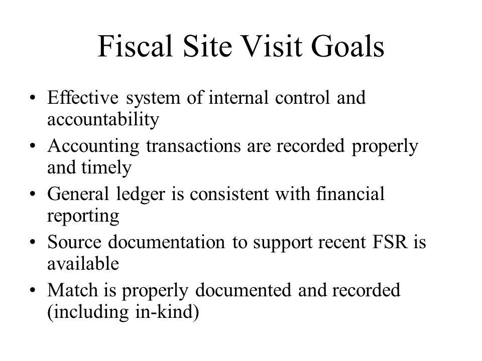 Fiscal Site Visit Goals