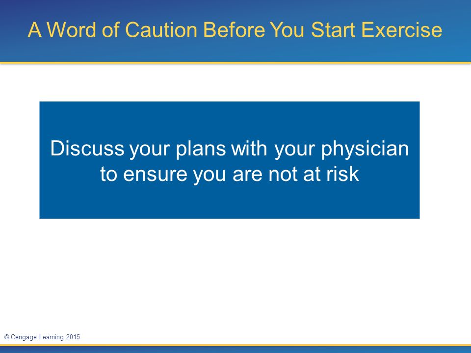 A Word of Caution Before You Start Exercise