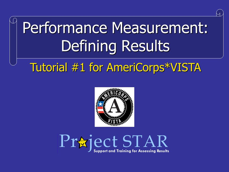 Performance Measurement: Defining Results Tutorial #1 for AmeriCorps