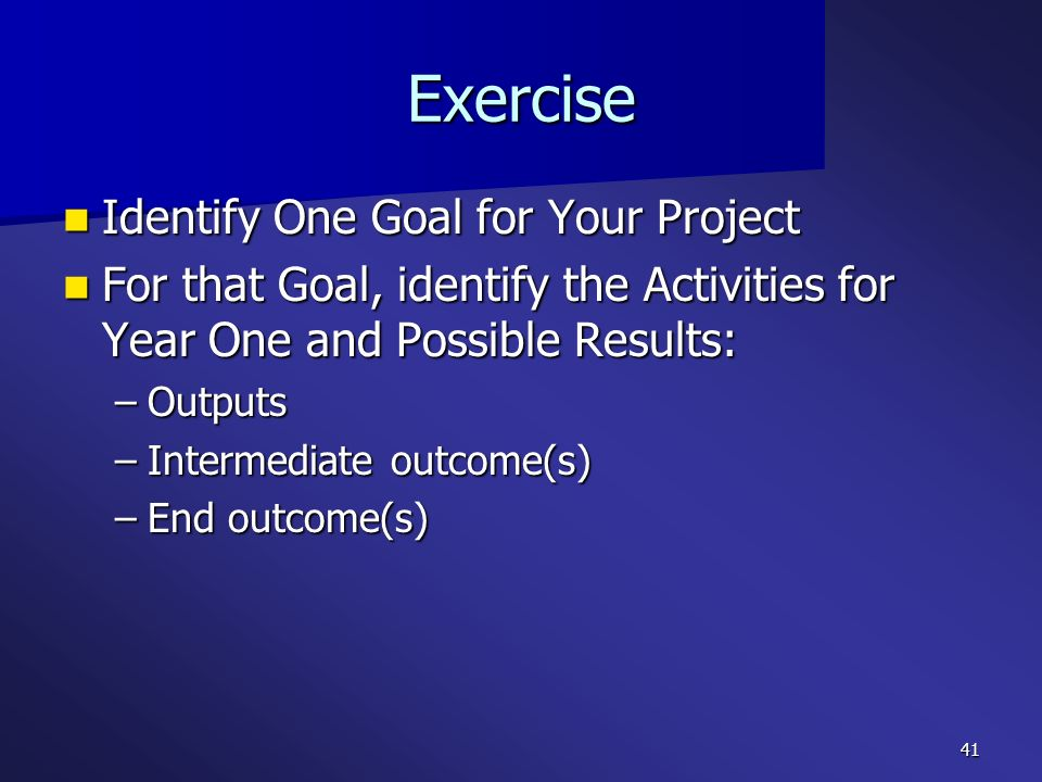 Exercise Identify One Goal for Your Project