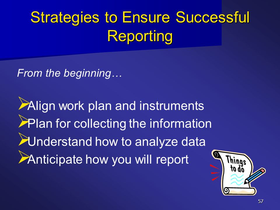 Strategies to Ensure Successful Reporting