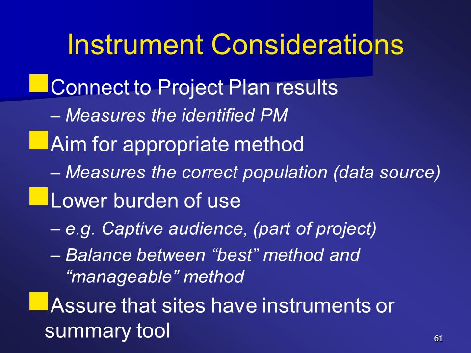Instrument Considerations
