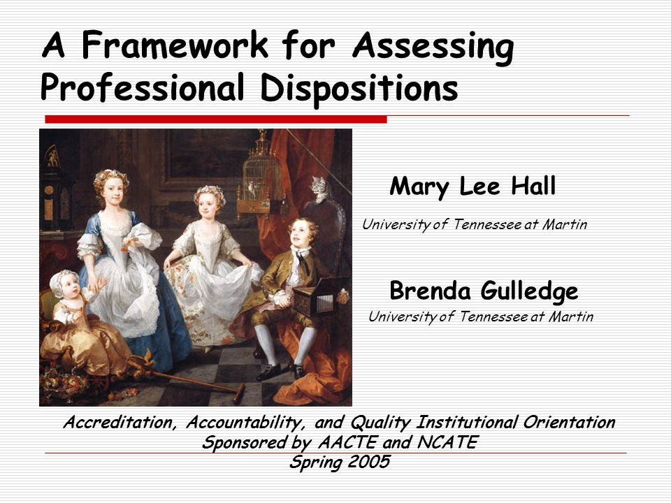 A Framework for Assessing Professional Dispositions