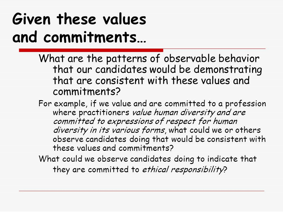Given these values and commitments…