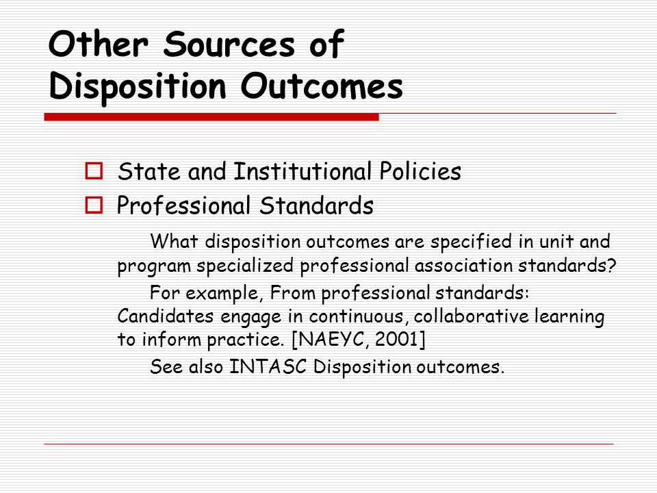 Other Sources of Disposition Outcomes