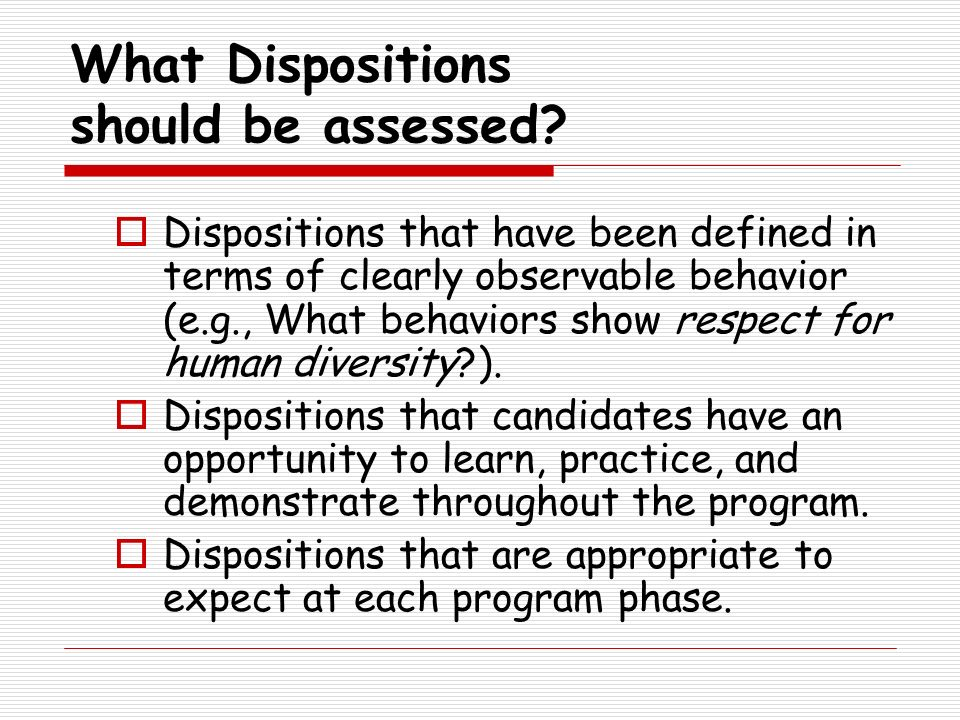 What Dispositions should be assessed