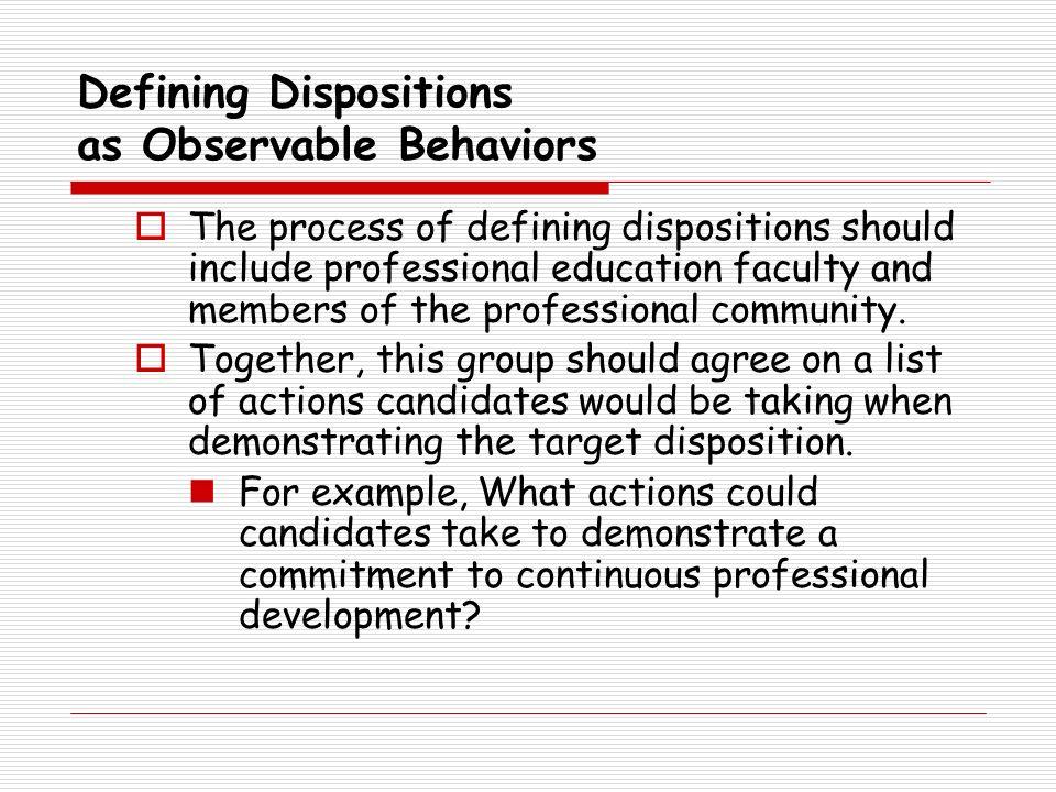 Defining Dispositions as Observable Behaviors