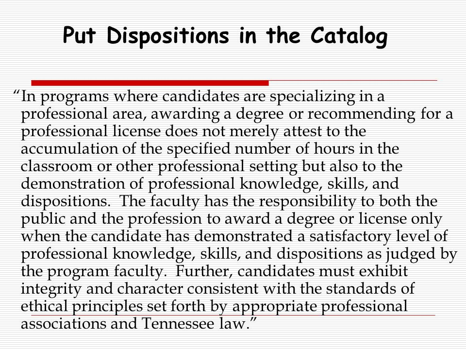 Put Dispositions in the Catalog