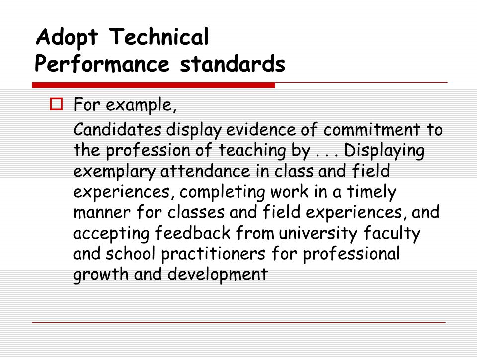 Adopt Technical Performance standards