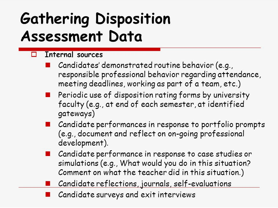 Gathering Disposition Assessment Data