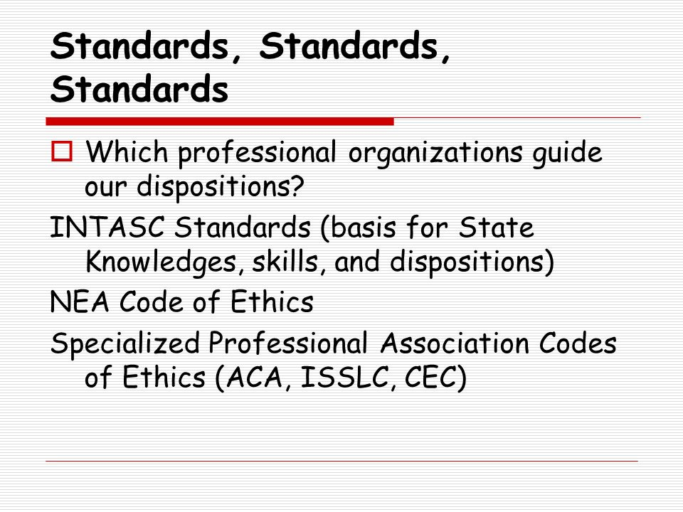Standards, Standards, Standards