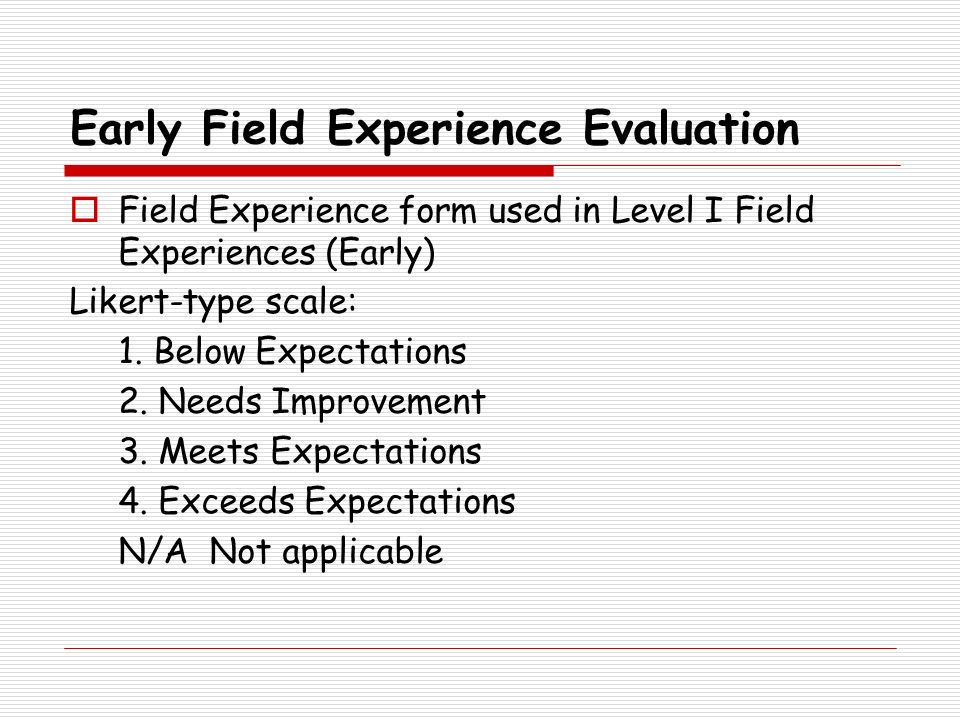 Early Field Experience Evaluation
