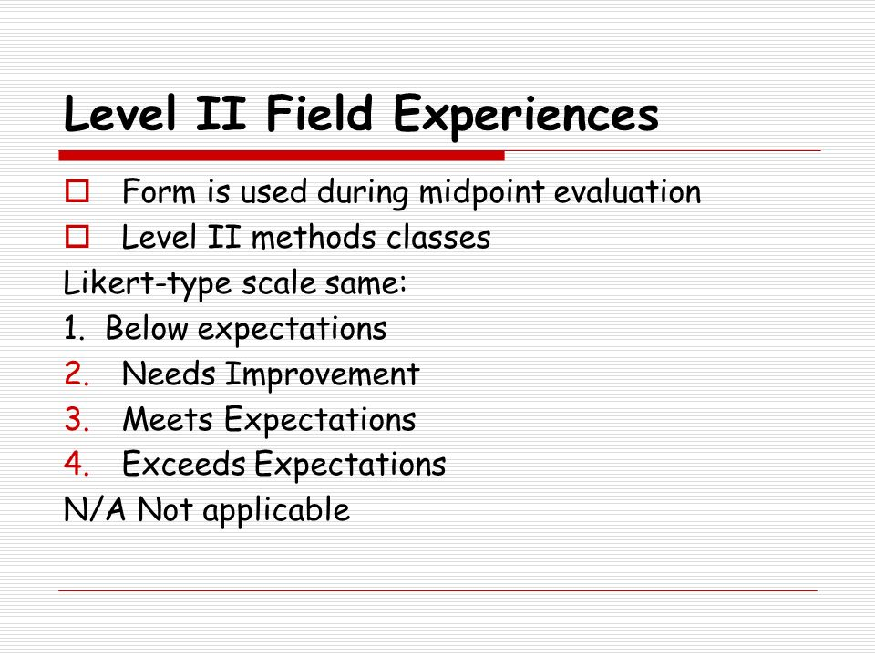 Level II Field Experiences