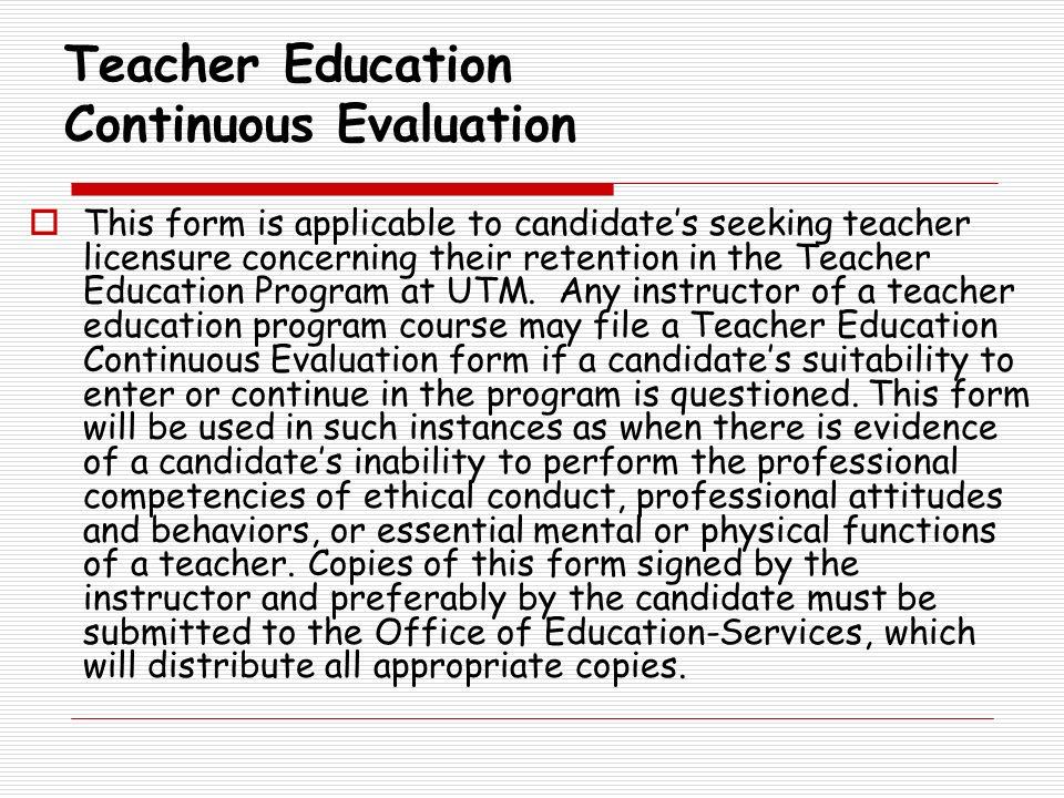 Teacher Education Continuous Evaluation