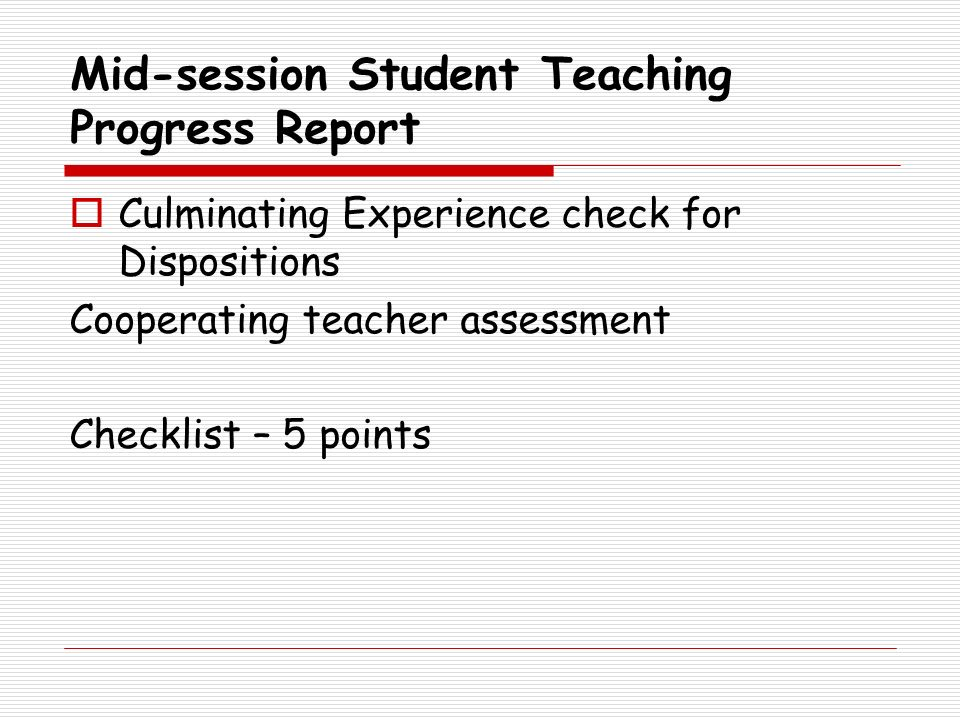 Mid-session Student Teaching Progress Report