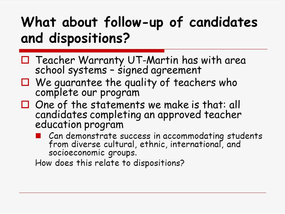 What about follow-up of candidates and dispositions