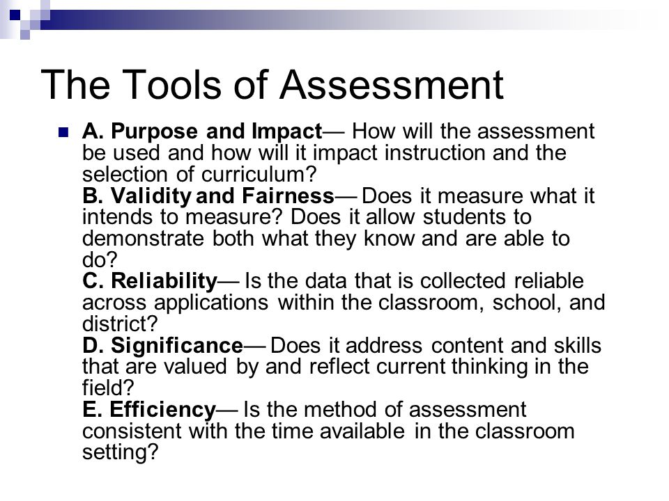 The Tools of Assessment