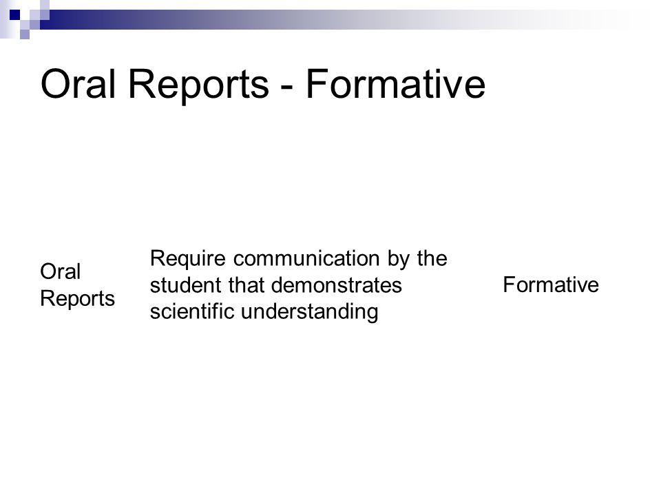 Oral Reports - Formative