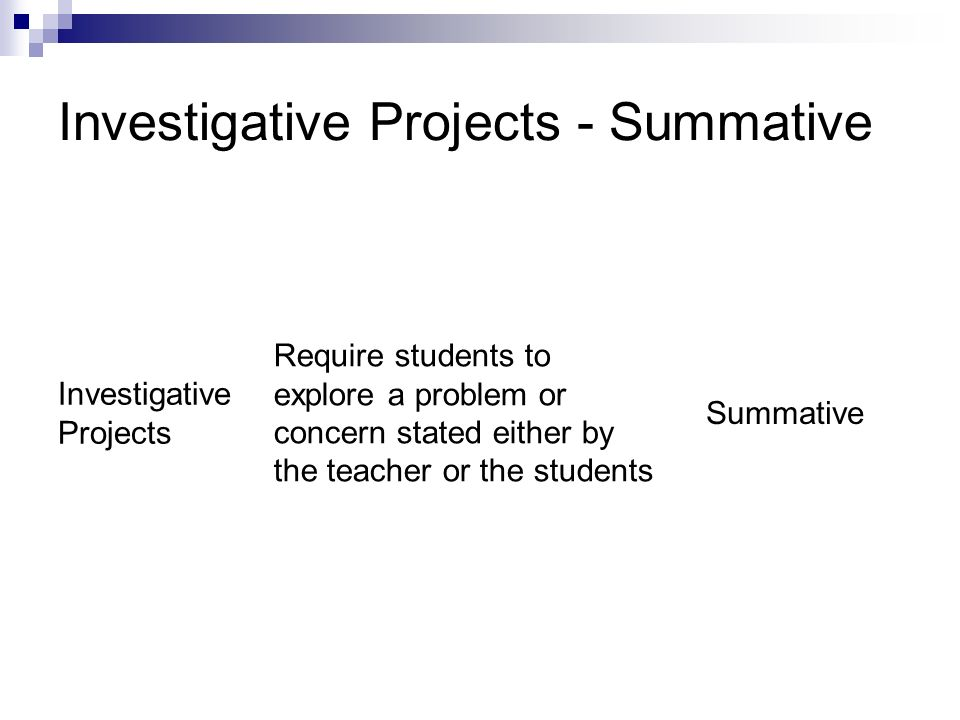 Investigative Projects - Summative