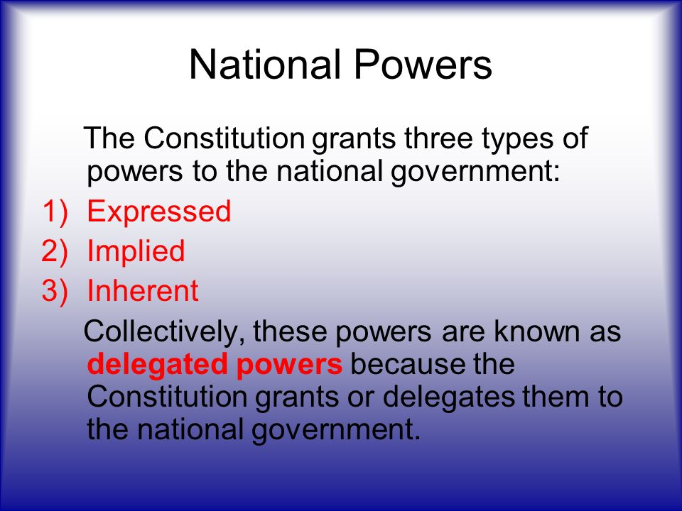 an analysis of the types of powers in the constitution The constitution sets forth governmental powers in similarly general terms:   broad principles and that the central challenge of constitutional interpretation is to .