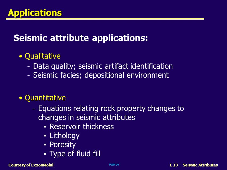 Seismic attribute applications: