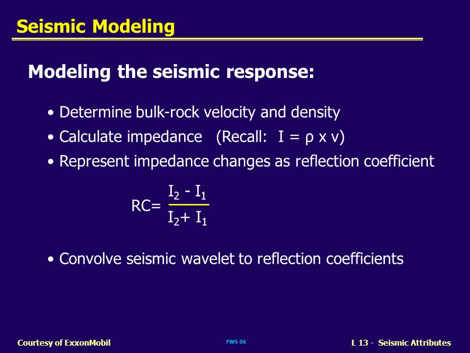 Modeling the seismic response: