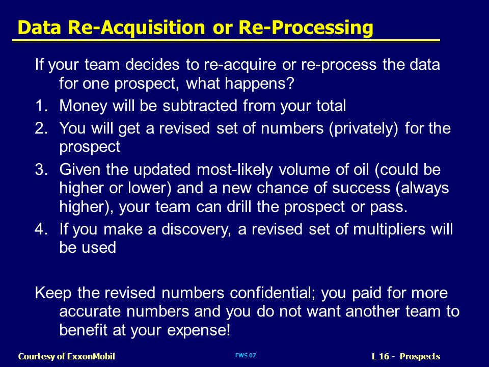 Data Re-Acquisition or Re-Processing