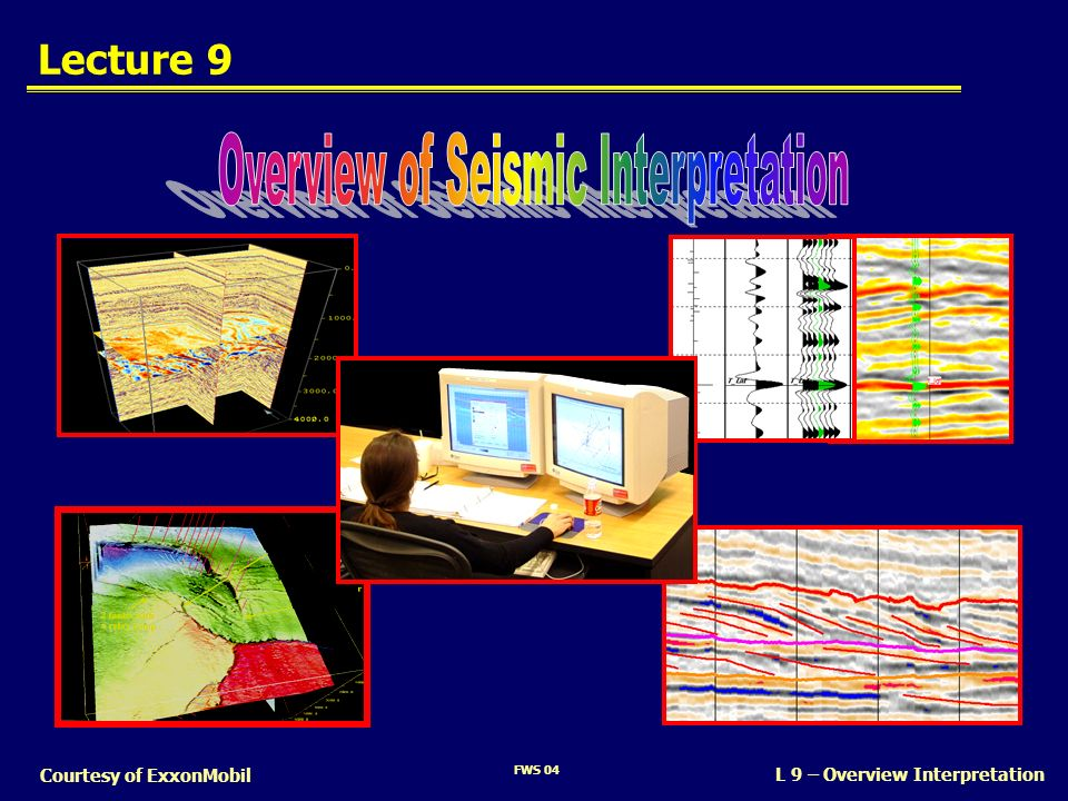 Overview of Seismic Interpretation