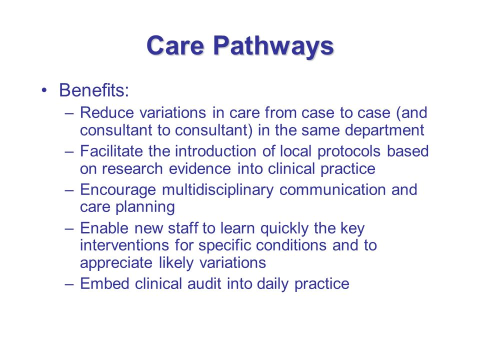 Care Pathways Benefits:
