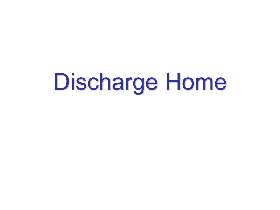 Discharge Home